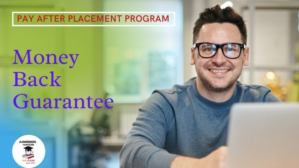 Pay After Placement -money back guarantee